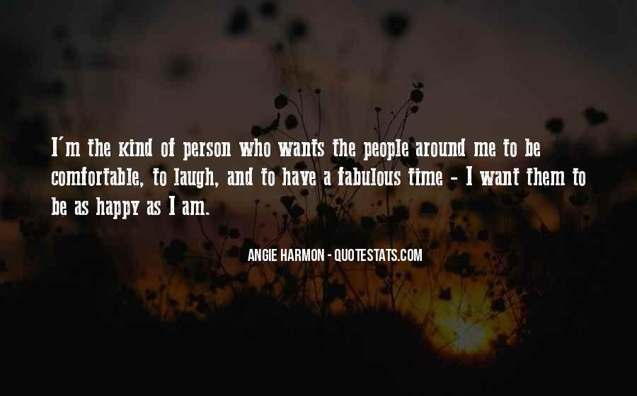 I Am Happy Person Quotes #527040