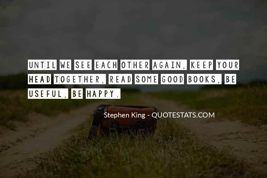 I Am Happy To See You Again Quotes #727540