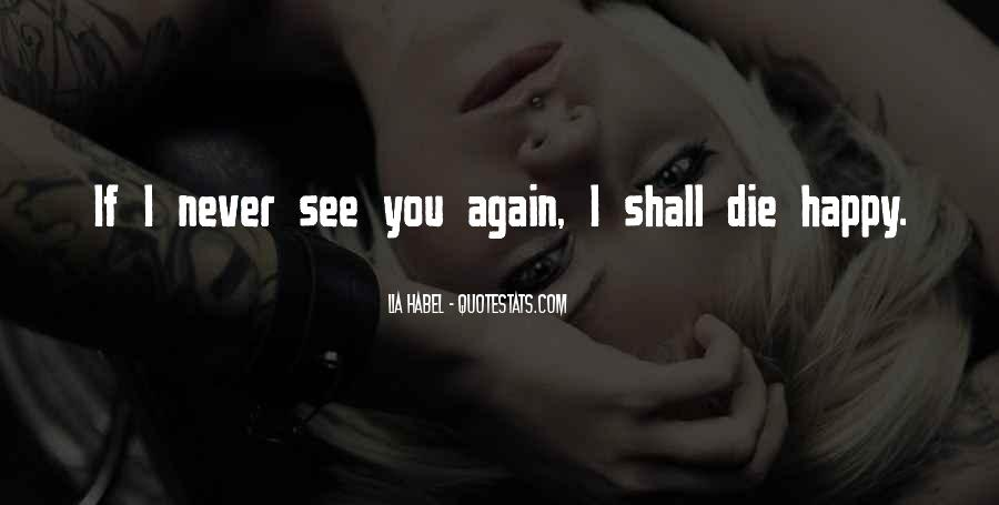 I Am Happy To See You Again Quotes #876024