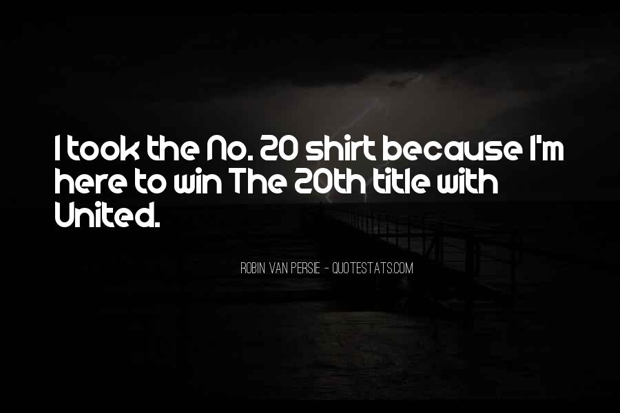 I Am Here To Win Quotes #34598