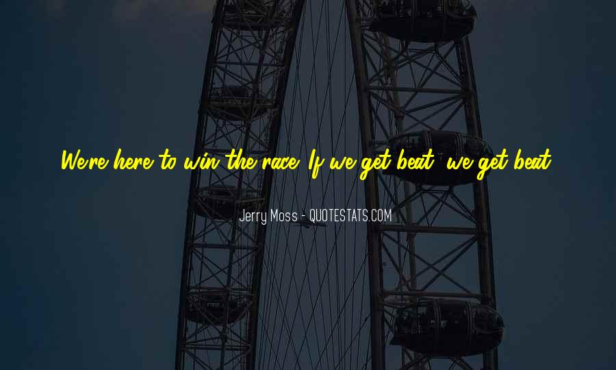 I Am Here To Win Quotes #405661