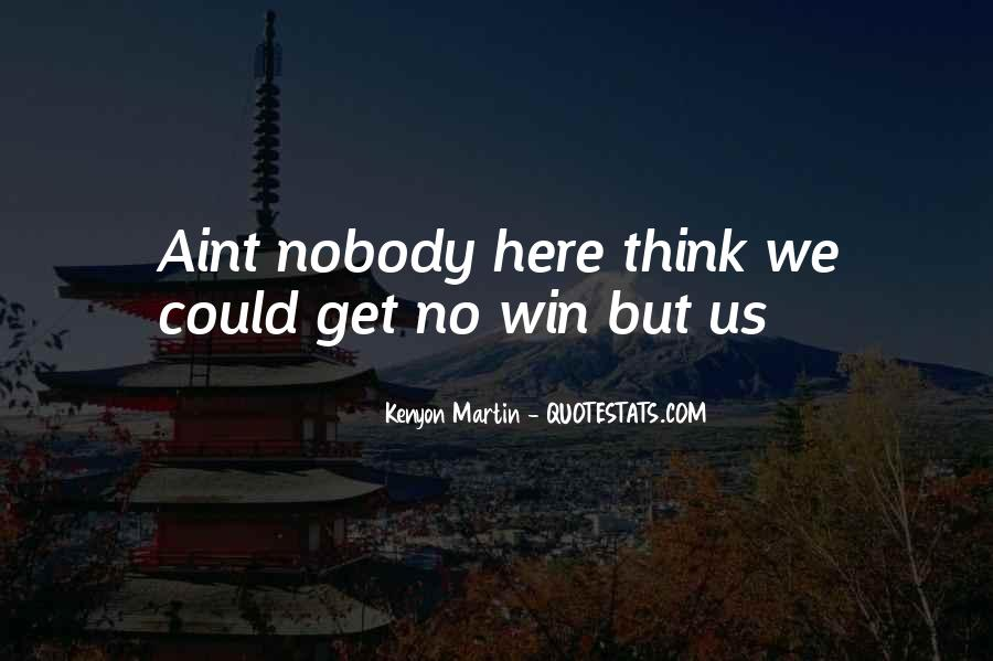 I Am Here To Win Quotes #54916