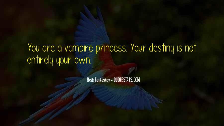 I Am His Princess Quotes #23570