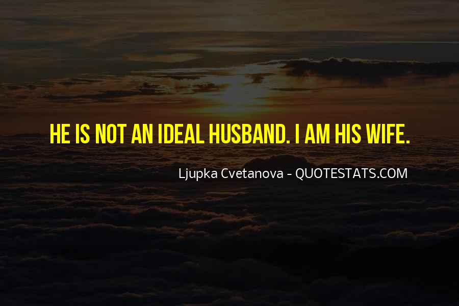 I Am His Wife Quotes #351147
