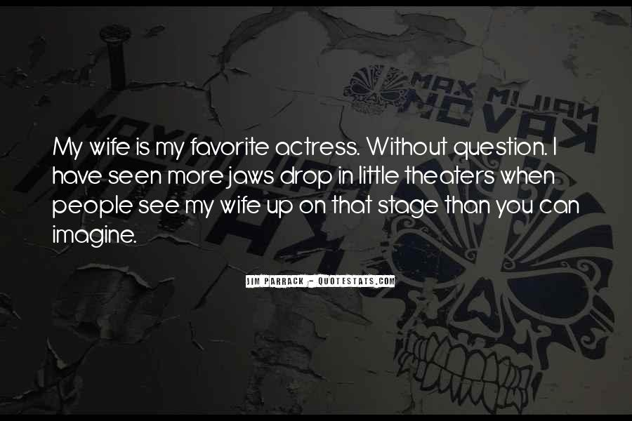 I Am His Wife Quotes #3686