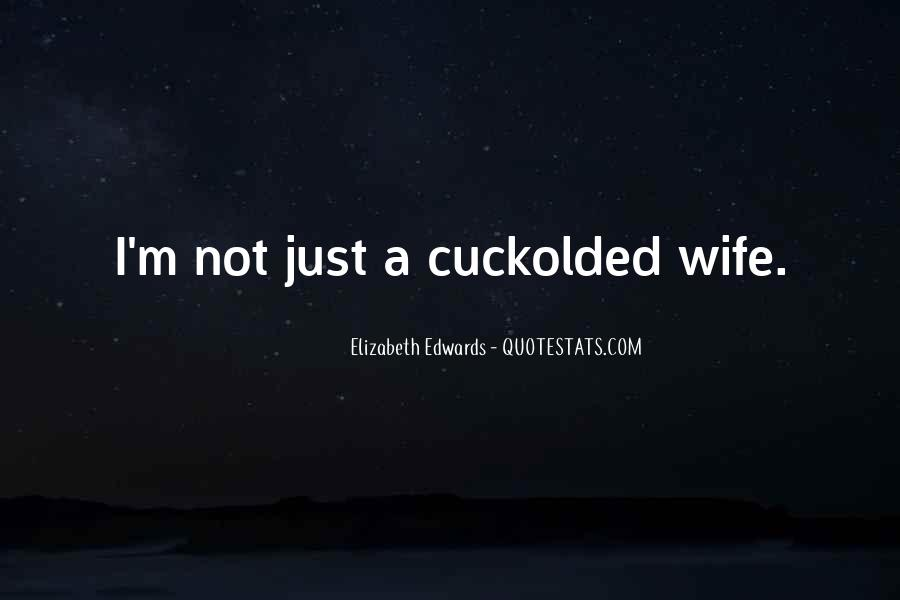 I Am His Wife Quotes #5352