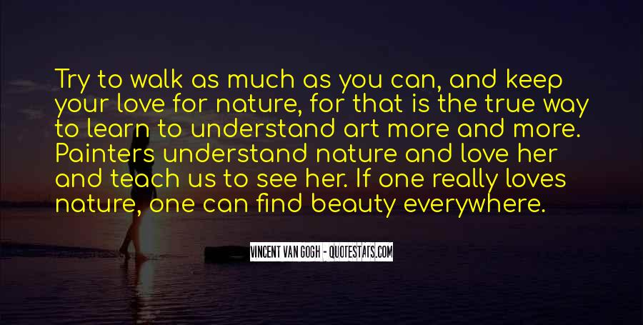 I Am In Love With Nature Quotes #122206