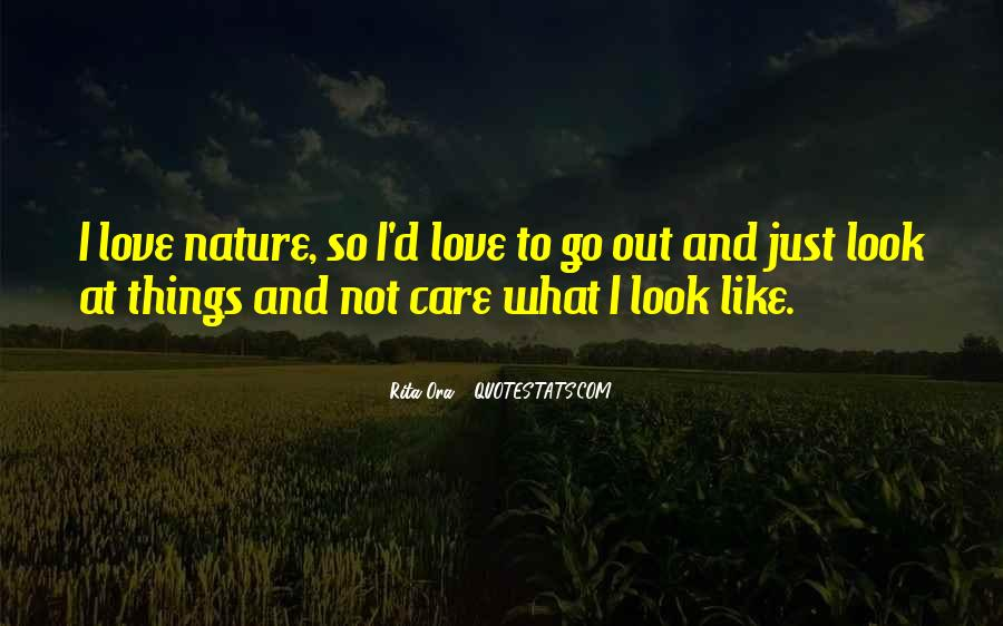 I Am In Love With Nature Quotes #4902
