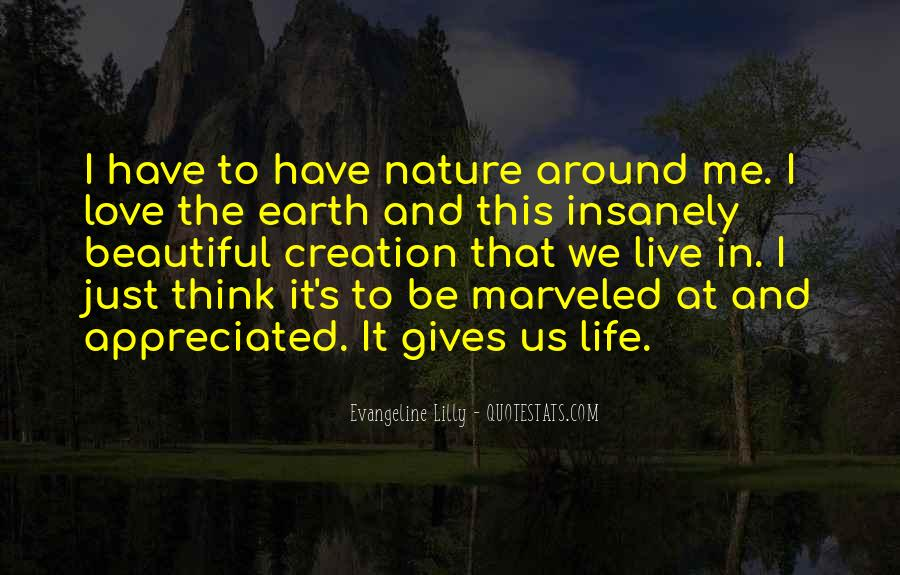 I Am In Love With Nature Quotes #74190
