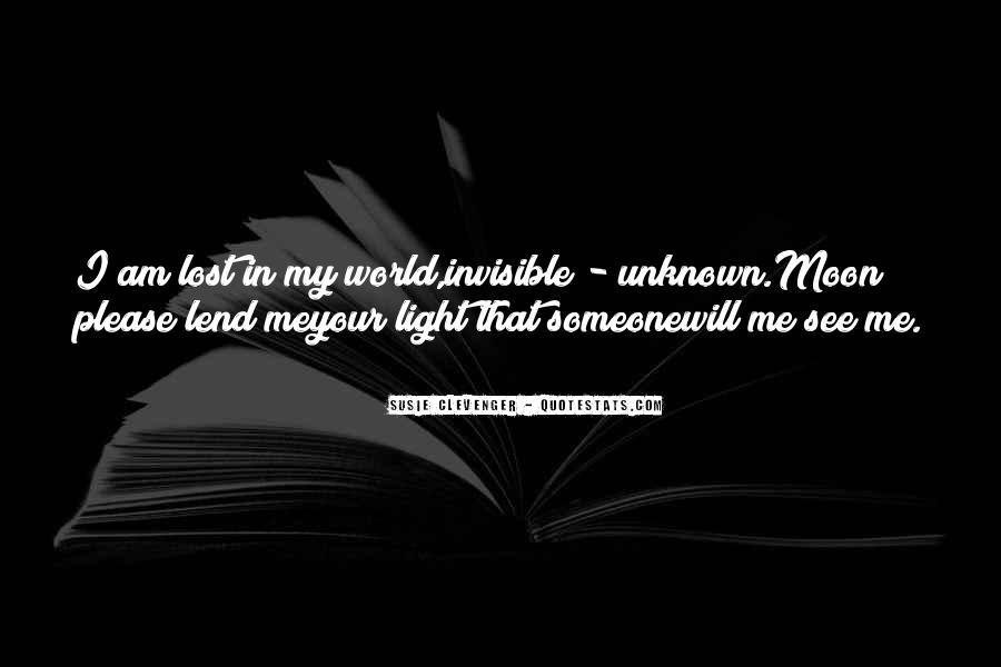 I Am Invisible Quotes #1288600