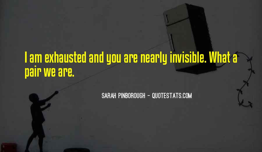 I Am Invisible Quotes #58045