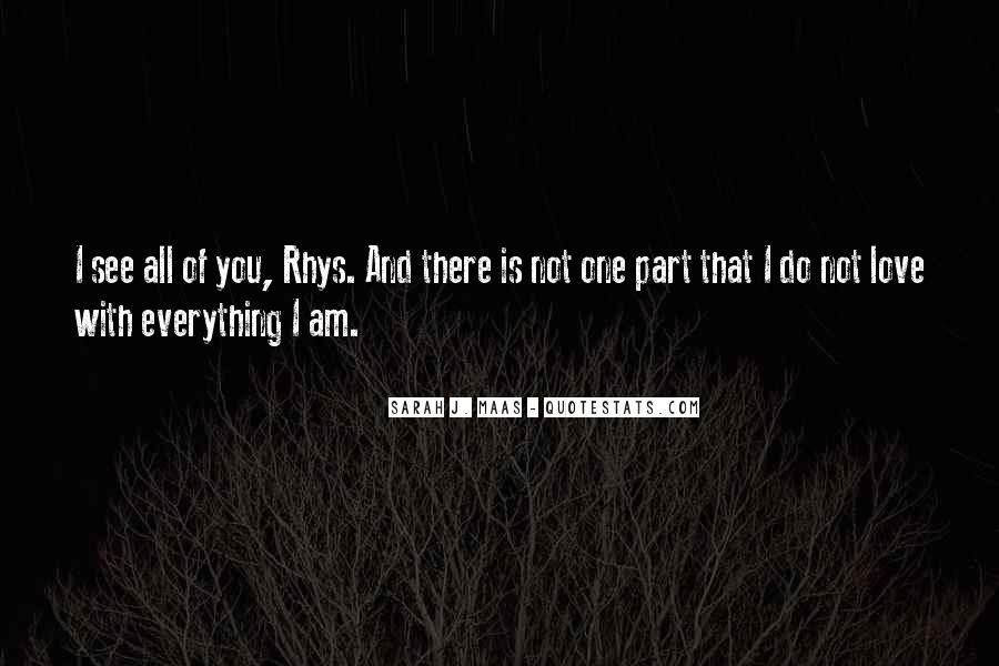 I Am Love You Quotes #108680