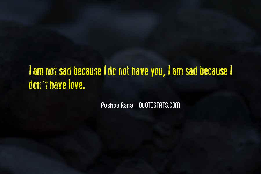 I Am Love You Quotes #70133