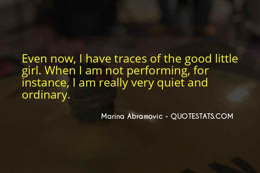 I Am No Ordinary Girl Quotes #106318