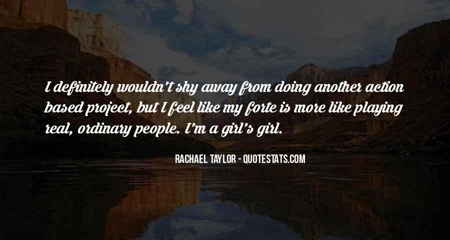 I Am No Ordinary Girl Quotes #111803