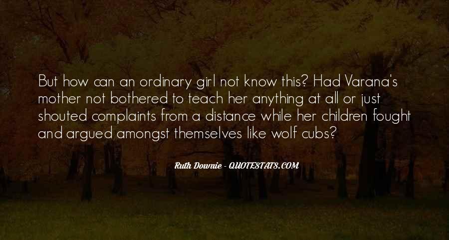I Am No Ordinary Girl Quotes #399989