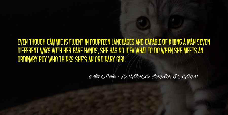 I Am No Ordinary Girl Quotes #415228