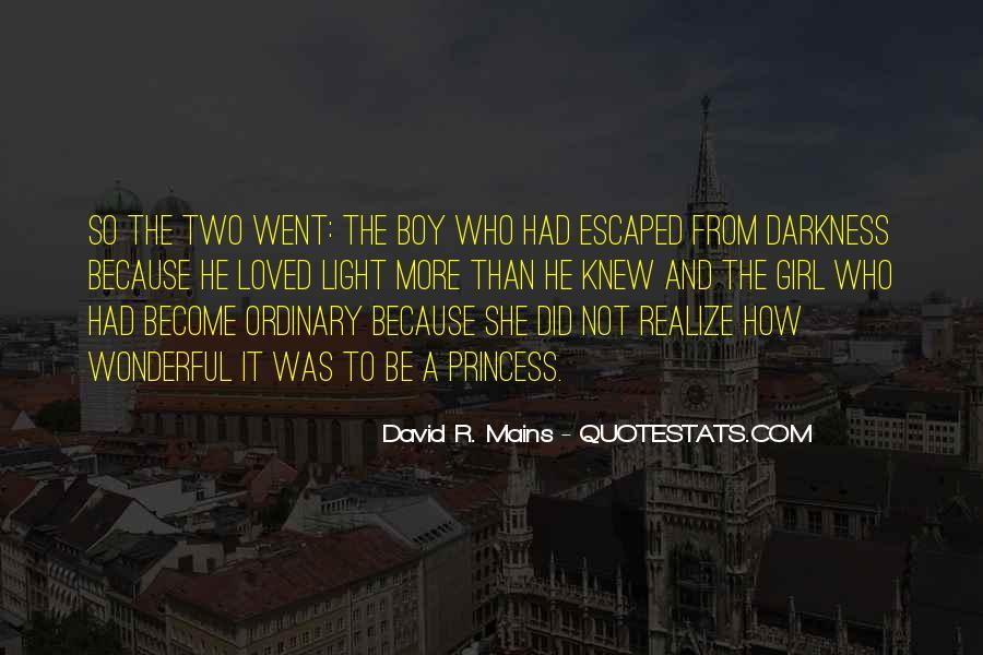 I Am No Ordinary Girl Quotes #427506