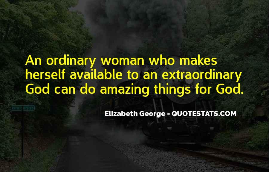 I Am No Ordinary Girl Quotes #544764
