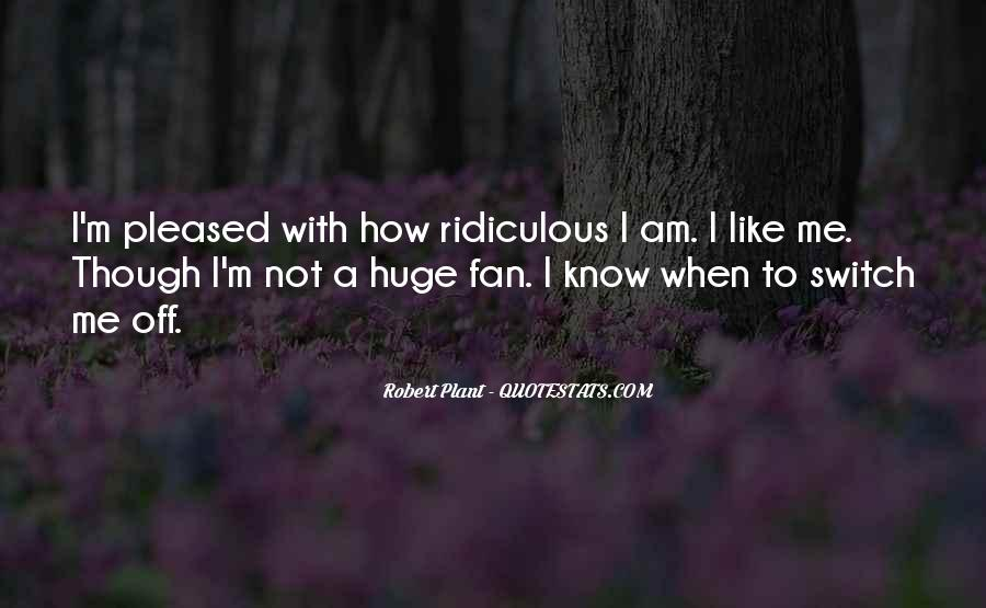 I Am Not A Fan Quotes #1115619