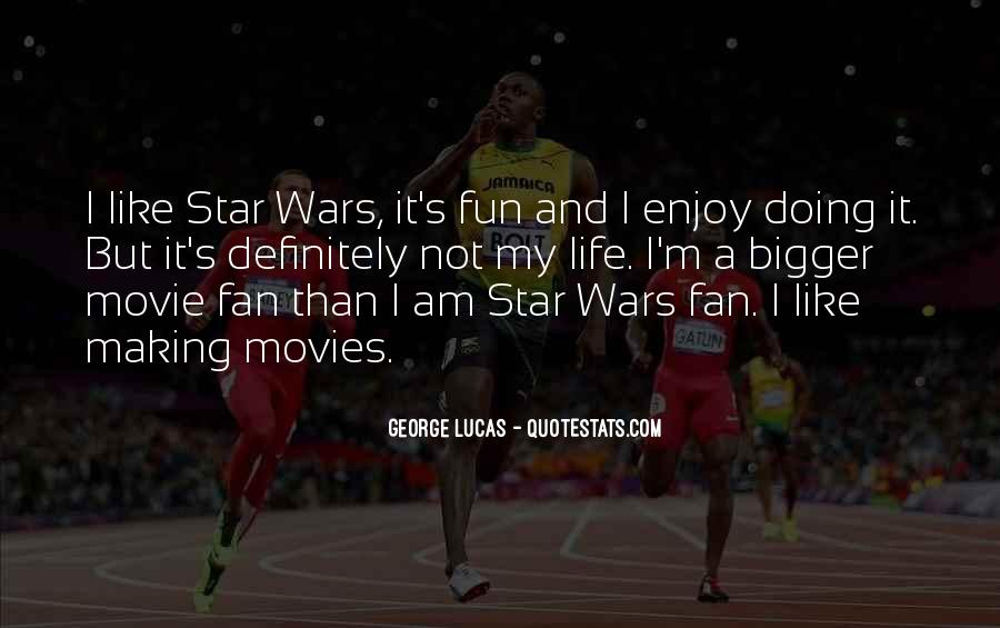 I Am Not A Fan Quotes #1189077
