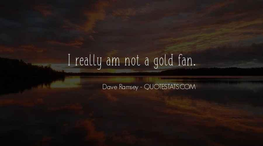 I Am Not A Fan Quotes #1865939