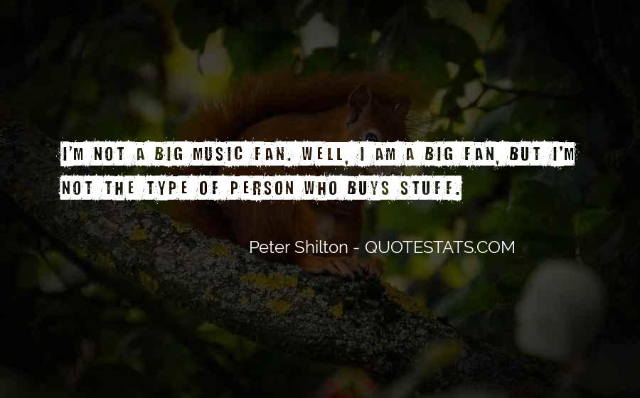 I Am Not A Fan Quotes #450617