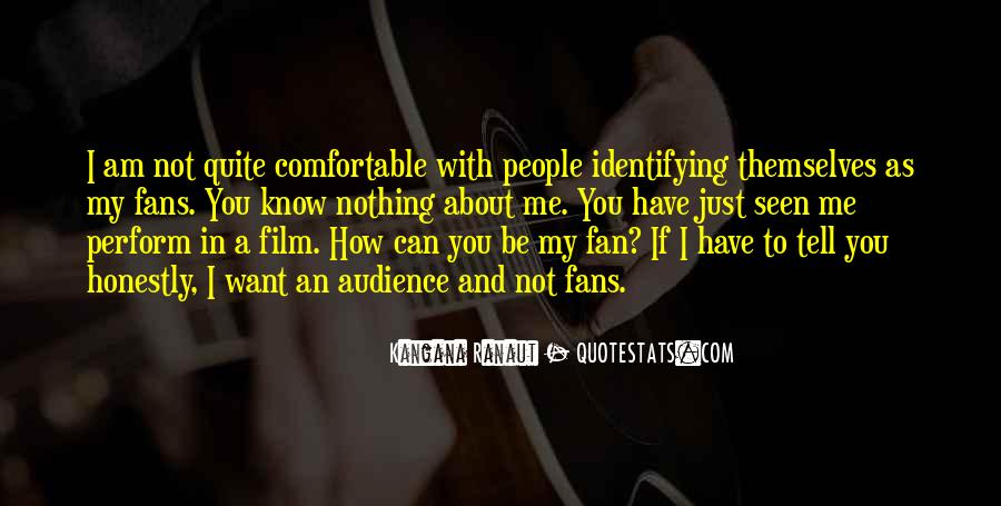 I Am Not A Fan Quotes #689714