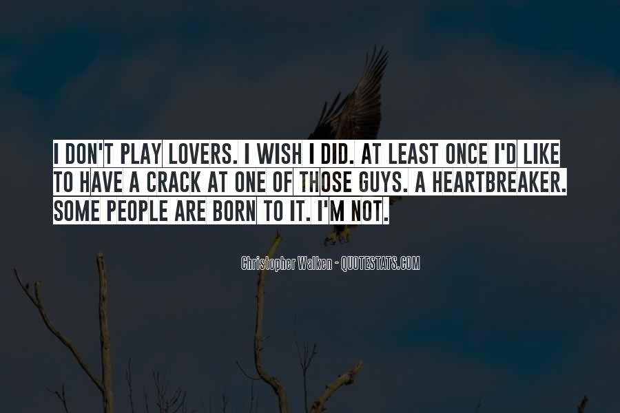 I Am Not A Heartbreaker Quotes #1106492