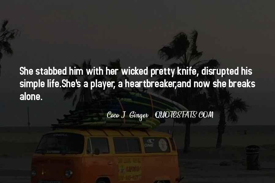 I Am Not A Heartbreaker Quotes #1148178