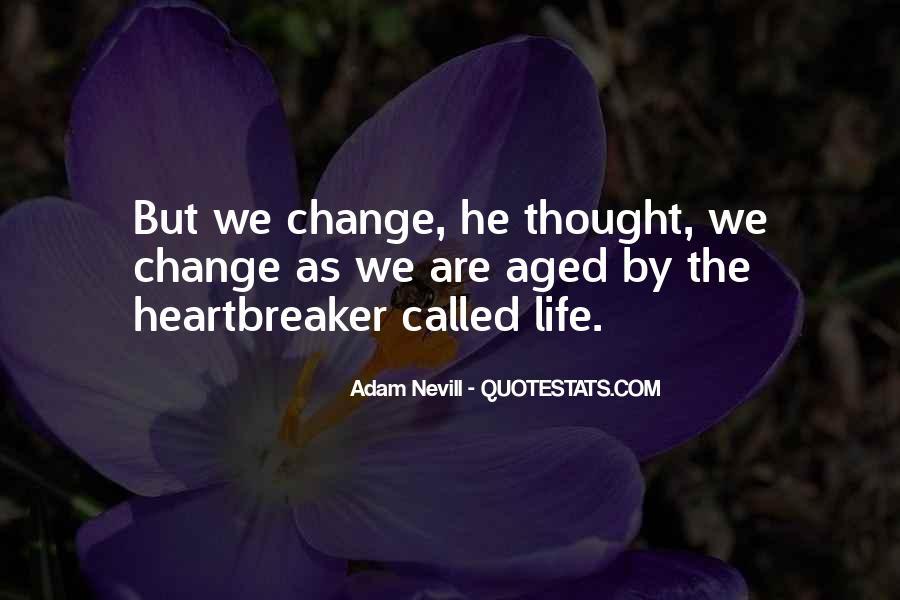 I Am Not A Heartbreaker Quotes #1335126