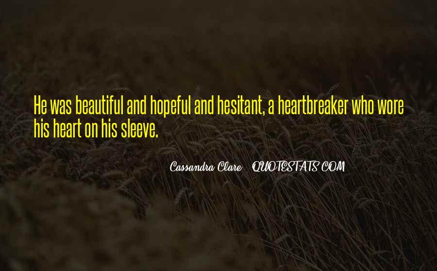 I Am Not A Heartbreaker Quotes #1728921