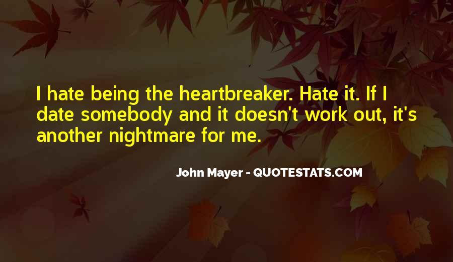 I Am Not A Heartbreaker Quotes #290511