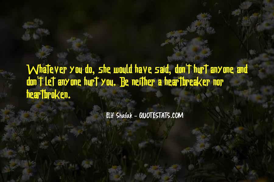 I Am Not A Heartbreaker Quotes #761263