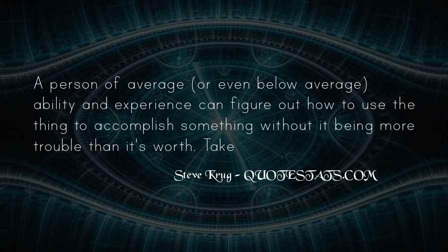 I Am Not Average Quotes #27072