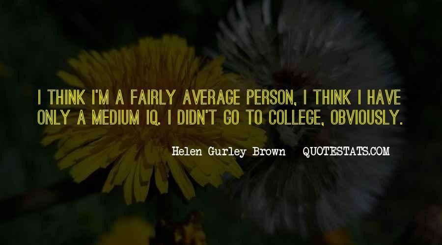 I Am Not Average Quotes #40757