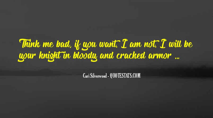 I Am Not Bad Quotes #1031278