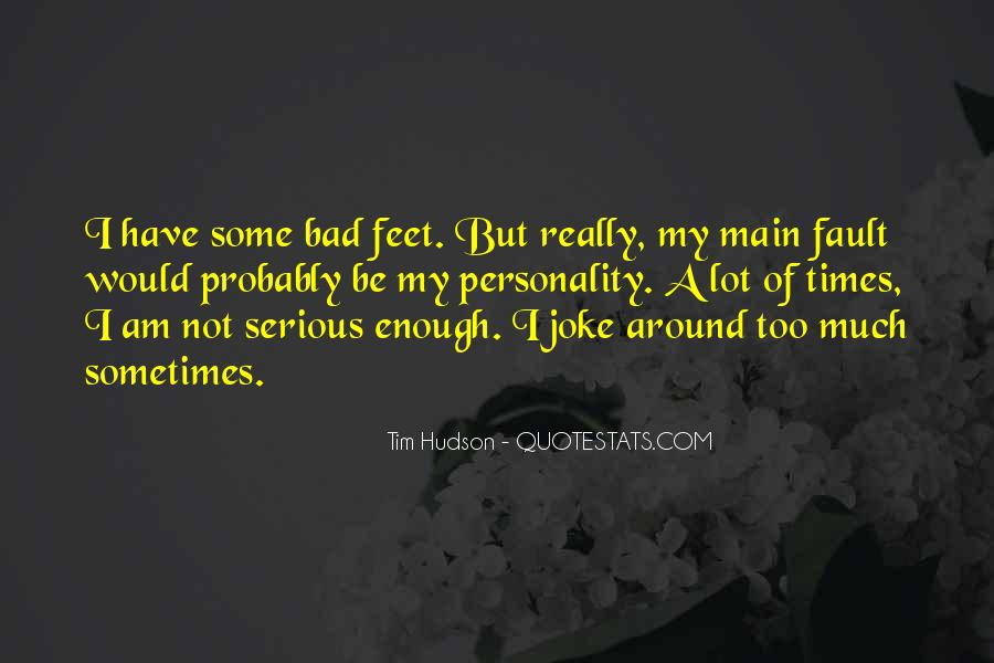 I Am Not Bad Quotes #132630