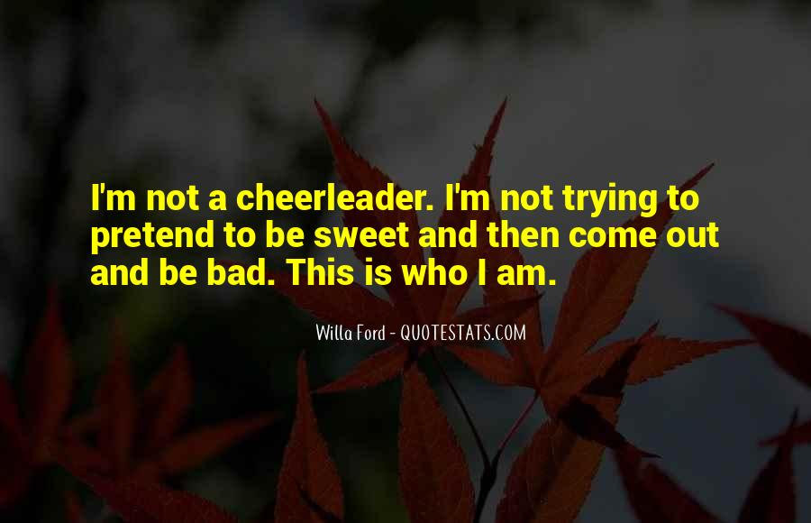 I Am Not Bad Quotes #248210