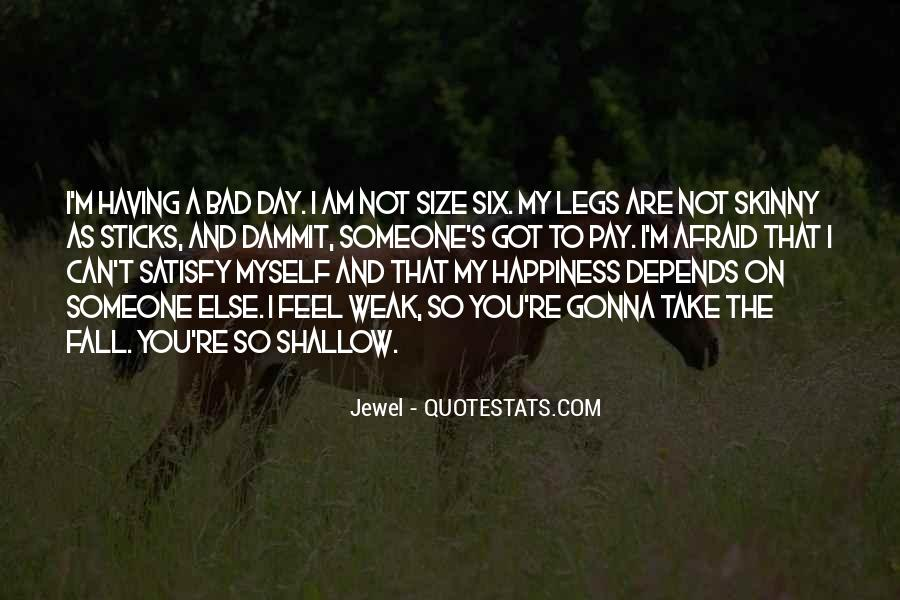 I Am Not Bad Quotes #570023