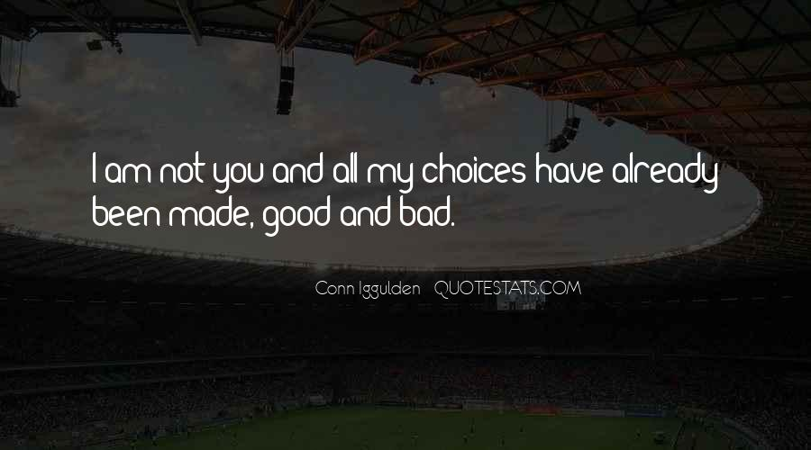 I Am Not Bad Quotes #666167