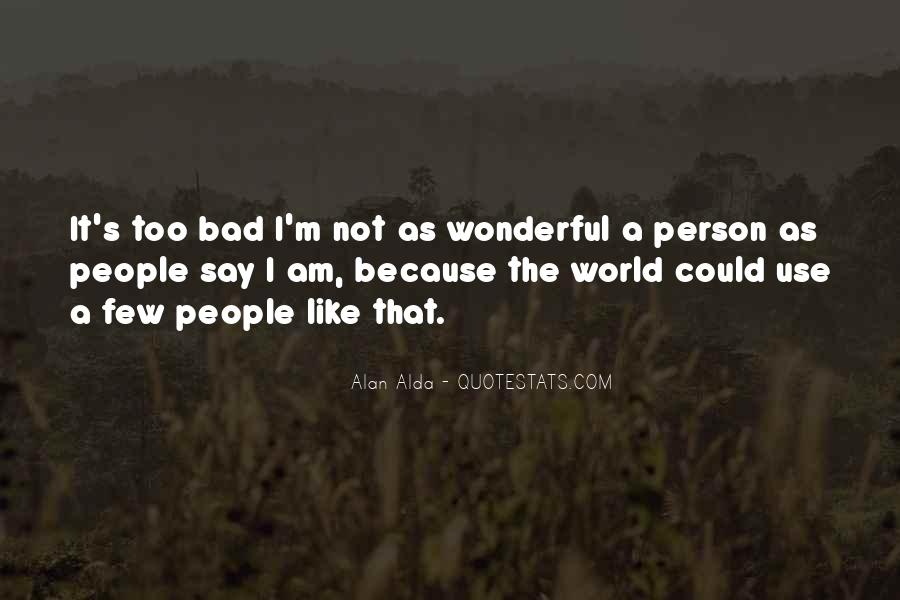 I Am Not Bad Quotes #794265