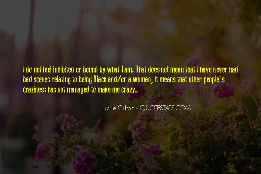 I Am Not Bad Quotes #953008