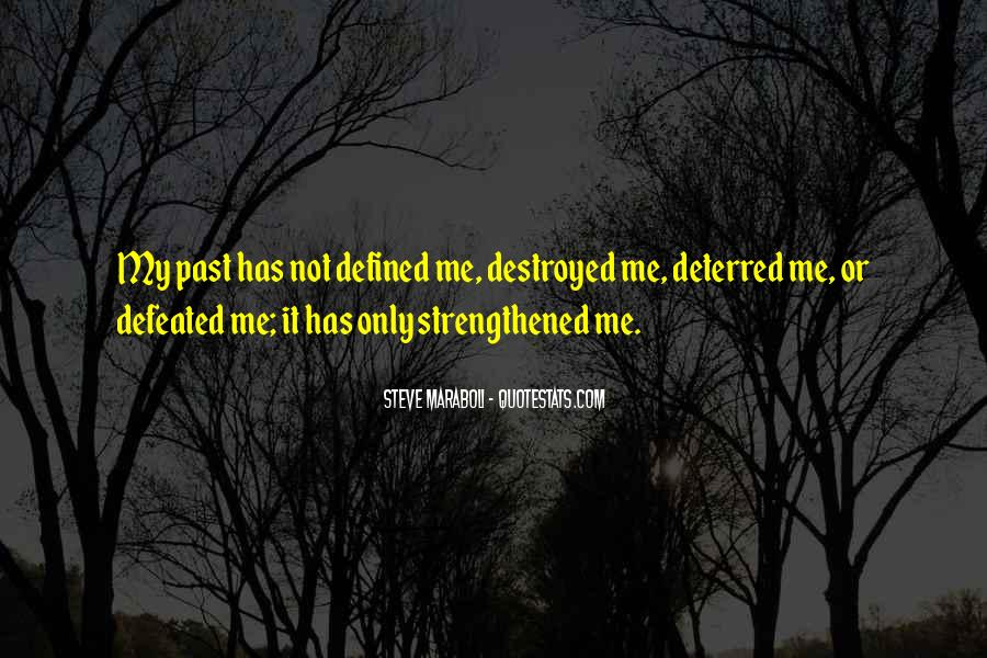 I Am Not Defined By My Past Quotes #1330244