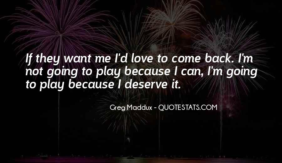 I Am Not Deserve You Quotes #19959