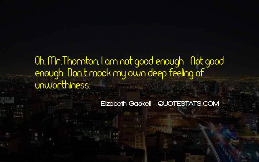 I Am Not Feeling Good Quotes #1479290