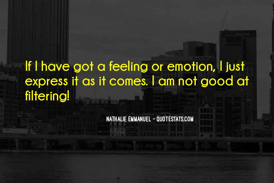 I Am Not Feeling Good Quotes #532432