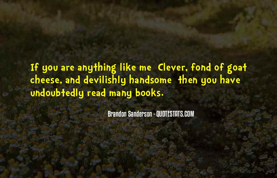 I Am Not Handsome Quotes #74422
