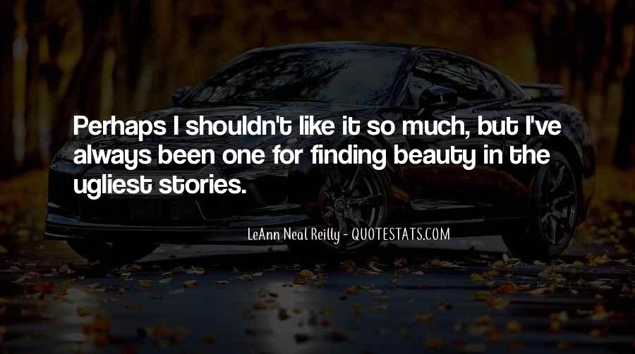 Quotes About Finding Beauty In Yourself #302443