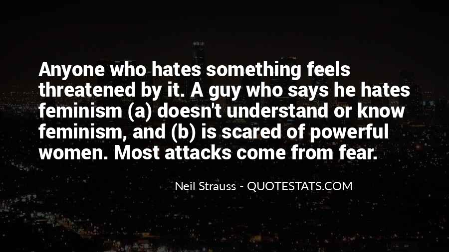 I Am Not Scared Of Anyone Quotes #243446